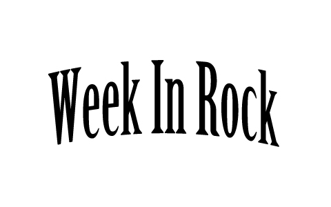 Week In Rock