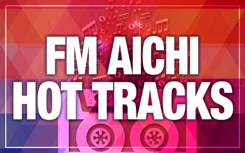 FM AICHI HOT TRACKS
