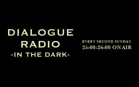 DIALOGUE RADIO-in the Dark-