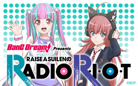 RAISE A SUILENのRADIO R・I・O・T