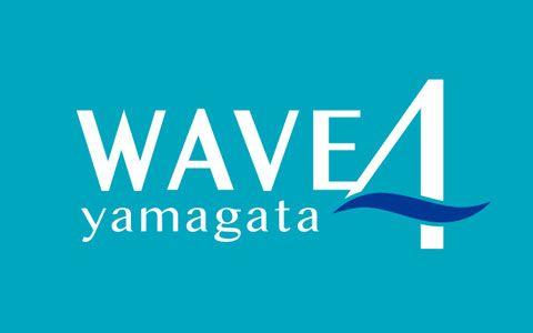 WAVE 4 yamagata