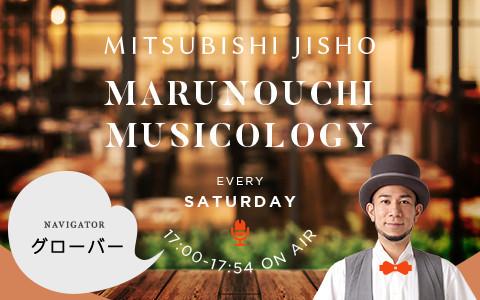 MITSUBISHI JISHO MARUNOUCHI MUSICOLOGY