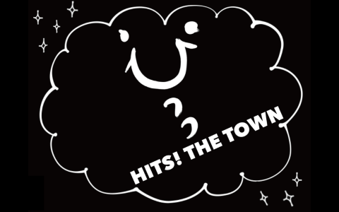 HITS! THE TOWN Part1