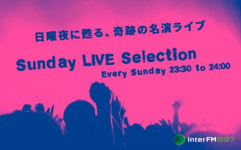 Sunday LIVE Selection