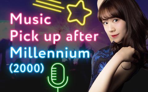 Music Pick up after Millennium(2000)