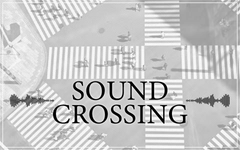 SOUND CROSSING