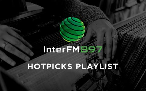 InterFM897 Hotpicks Playlist