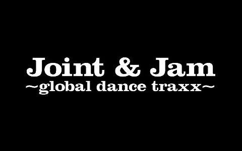 Joint & Jam ~global dance traxx~