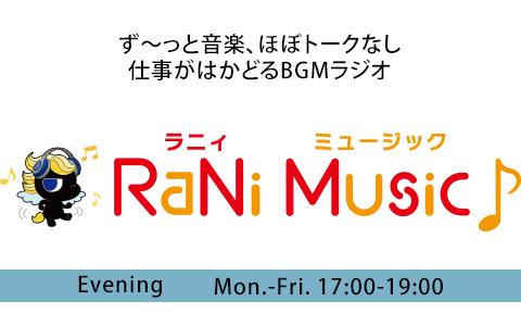 RaNi Music♪Evening