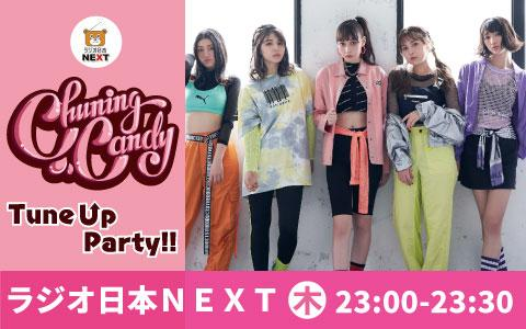 Chuning Candy Tune Up Party!!