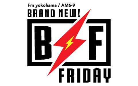 Brand New! Friday